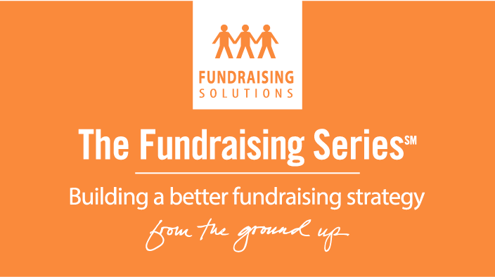 The Fundraising Series: Building a better fundraising series from the ground up