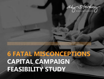 Don't fall for these common capital campaign feasibility study misconceptions.