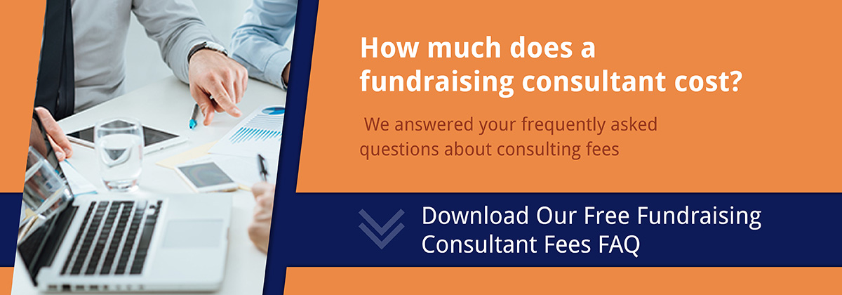 Learn more about fundraising consultant fees for your nonprofit feasibility study.