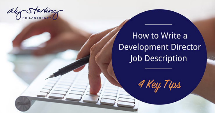 A top development director job description is your nonprofit's window to fundraising and community success. Draw in top candidates with our essential tips!