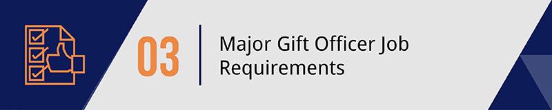 Set key standards for your major gift officer job applicants.