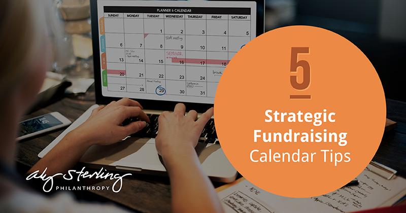 5 Strategic Fundraising Calendar Tips for Experts