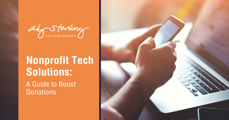 Nonprofit Tech Solutions: A Guide to Boost Donations