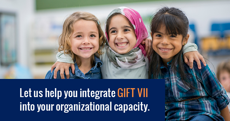 Want to use GIFT Vll to leverage your foundation's strategy?