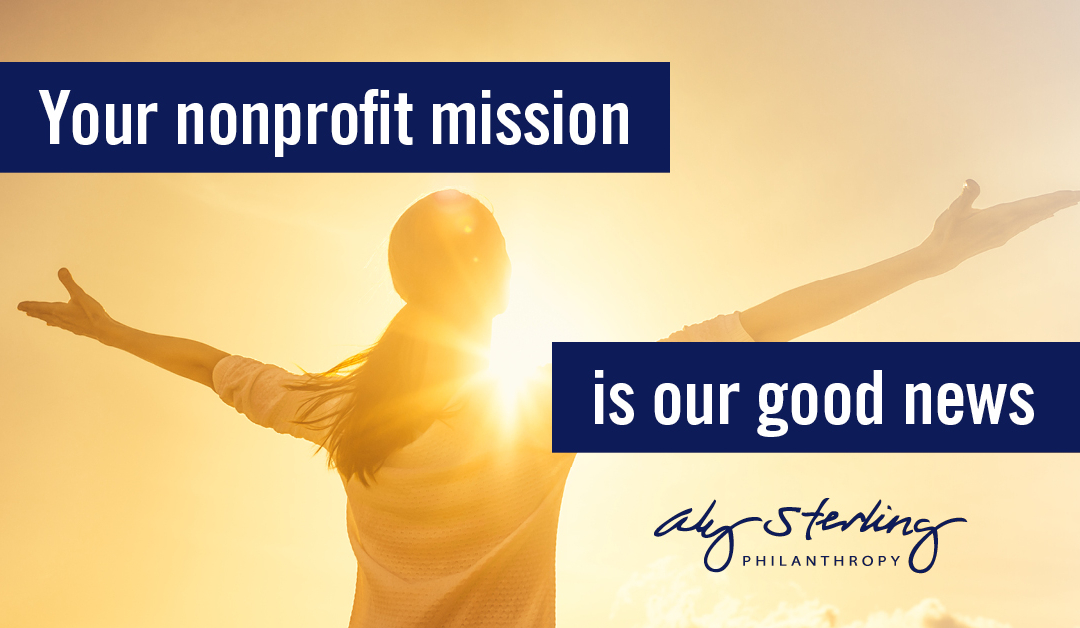 Your nonprofit mission is our good news