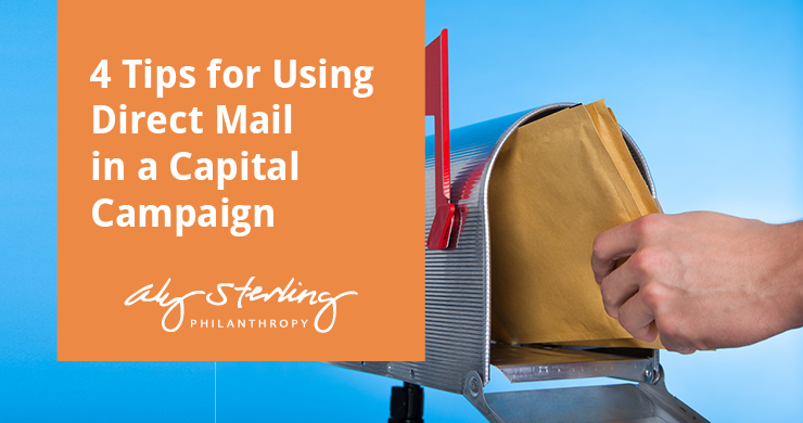 4 Tips for Using Direct Mail in a Capital Campaign