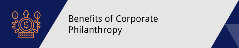 This section covers the benefits of corporate philanthropy for both nonprofits and businesses.